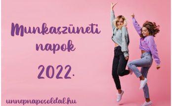 munkaszüneti napok 2022