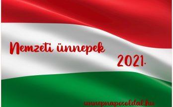 nemzeti ünnepek 2021