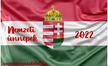 nemzeti ünnepek 2022