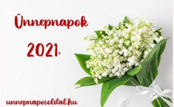 Ünnepnapok 2021